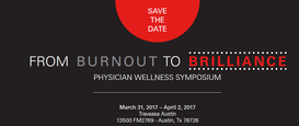 From Burnout to Brilliance: Physician Wellness Symposium