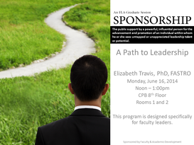 Sponsorship:  A Path to Leadership (FLA Graduate Seminar)