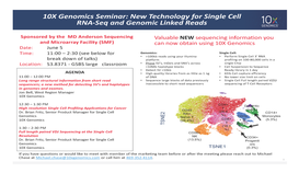 10X Genomics Seminar: New Technology for Single Cell RNA-Seq and Genomic Linked Reads