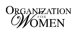 Organization for Women - Conversations that Matter