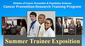 Cancer Prevention Summer Trainee Exposition