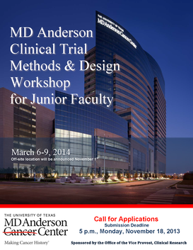 MD Anderson Clinical Trial Methods & Design Workshop for Junior Faculty