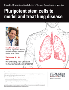 Stem Cell Transplantation & Cellular Therapy Departmental Meeting: Pluripotent Stem Cells to Model and Treat Lung Disease